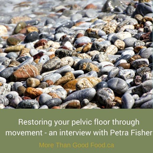 Restoring Your Pelvic Floor - an interview with Petra Fisher