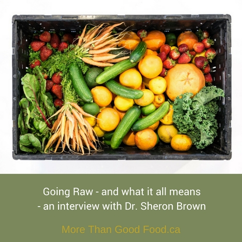 Going Raw with Dr. Sheron Brown