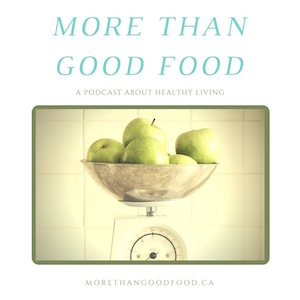 More Than Good Food Podcast